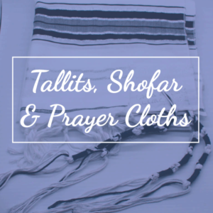 Tallits, Shofars and Prayer Cloths